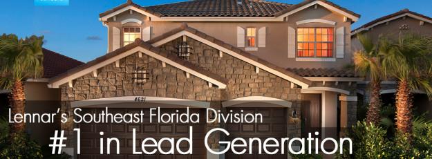 Making Lennar Southeast Florida #1 in Lead Generation!